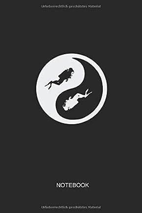 Notebook: Liniertes Notizbuch - Tauchen Ying und Yang Taucher Dive Hobby Geschenk