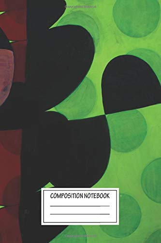 Composition Notebook: Abstract Nite Duty Paintings By Marie Kazalia Wide Ruled Note Book, Diary, Planner, Journal for Writing