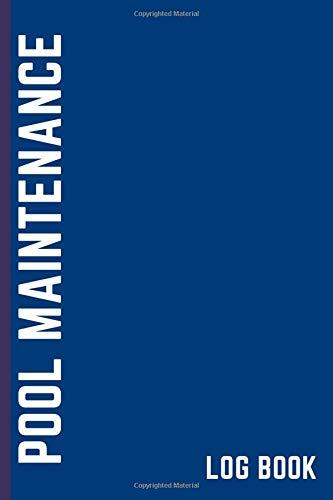 Pool Maintenance Log Book: Pool Log Book | Pool Maintenance Checklist