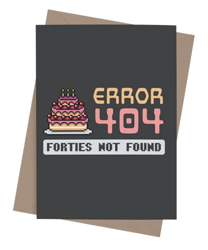Funny 50th Birthday Card for men or women with envelope | Joke card for someone who is turning 50 years old | Original and unique present idea for him, her, family, friends or a co-worker | Forties Not Found