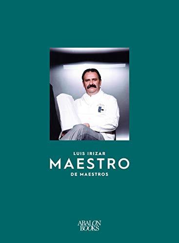 Luis Irizar: Maestro de maestros
