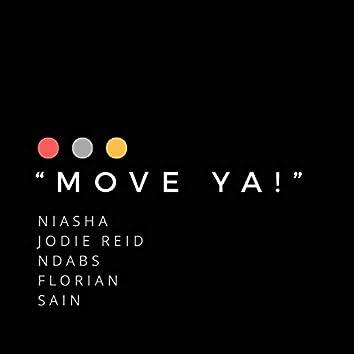 Move Ya! (feat. Jodie Reid, Ndabs, Florian & Sain)