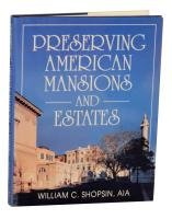 Preserving American Mansions and Estates