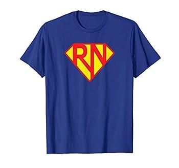 Registered Nurses  RN  are Super Heroes T-Shirt T-Shirt
