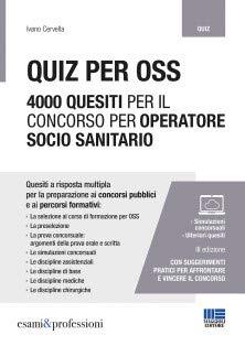 Quiz per OSS. 4000 quesiti per il concorso per operatore socio sanitario