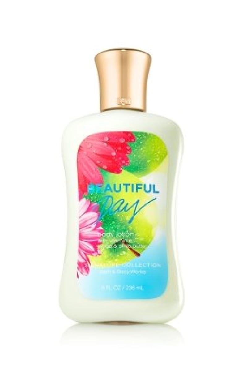 尋ねるアルネジュラシックパークBath&Body Works 【Beautiful Day】 Signature Collection Body Lotion [海外直送品]