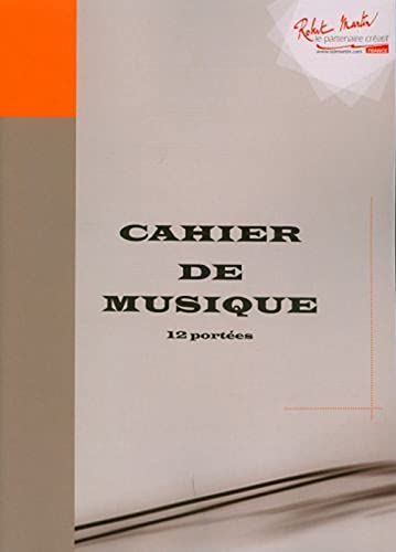 Librairie, papeterie, dvd... ROBERT MARTIN CAHIER DE MUSIQUE 12 PORTEES Cahier de musique