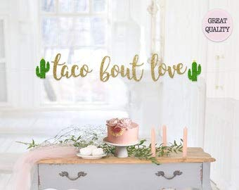 Taco Bout Love Banner Final Fiesta Bachelorette Party Banner Last Olé Final Fiesta Theme Cabo Bachelorette Mexico Bachelorette Theme