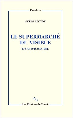 Le Supermarche Du Visible