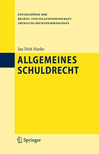 Allgemeines Schuldrecht (Enzyklopädie der Rechts- und Staatswissenschaft)