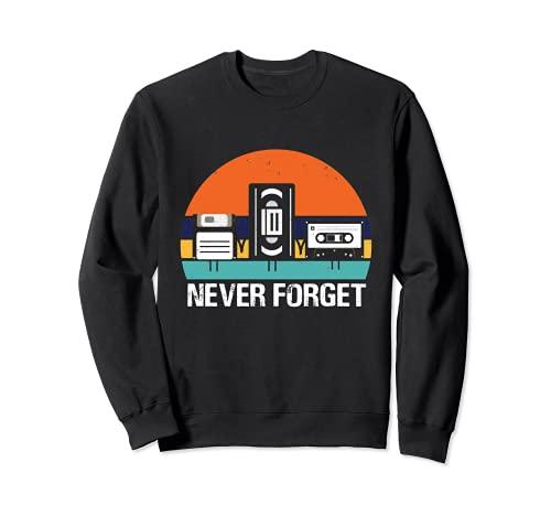 VHS Videokassette, Diskette & Kassette Never Forget Retro Sweatshirt