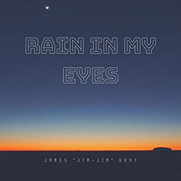 Rain in My Eyes