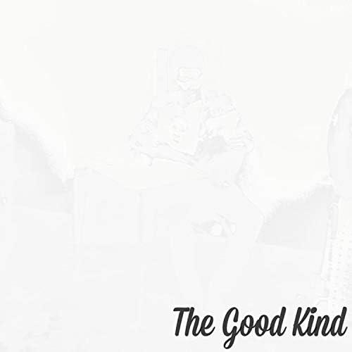 The Good Kind