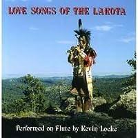 Love Songs of the Lakota by Kevin Locke (1995-09-29)