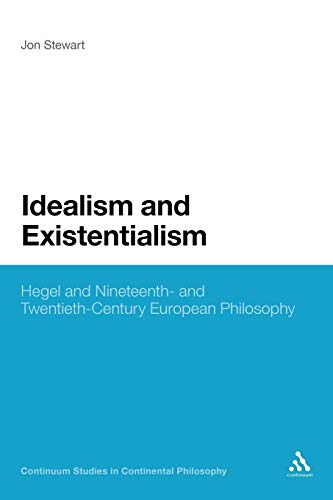 Compare Textbook Prices for Idealism and Existentialism: Hegel and Nineteenth- and Twentieth-Century European Philosophy Continuum Studies in Continental Philosophy, 44 1 Edition ISBN 9781441159687 by Stewart, Jon