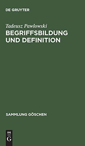 Begriffsbildung und Definition (Sammlung Göschen, 2213, Band 2213)