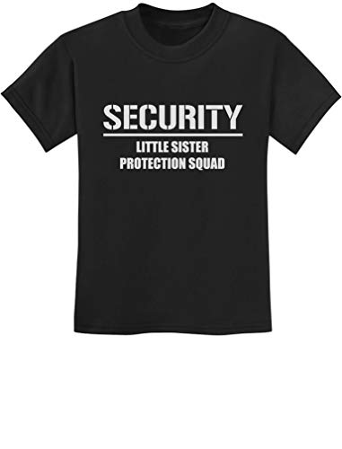 Gift for Big Brother - Security for My Little Sister Kids T-Shirt 2T Black