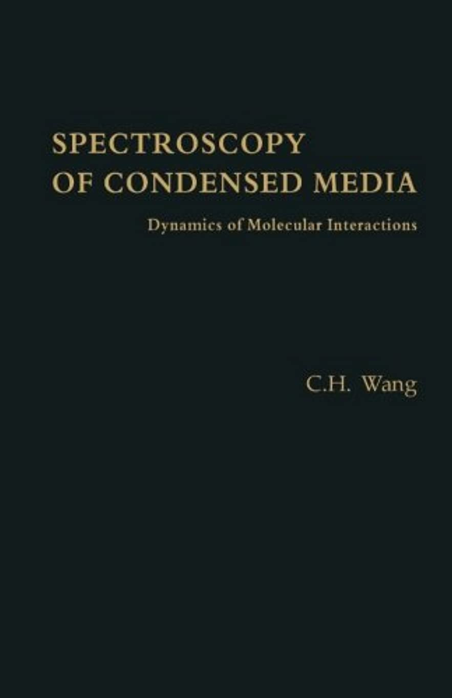 動揺させるモーテルエイズSpectroscopy of Condensed Media: Dynamics of Molecular Interactions