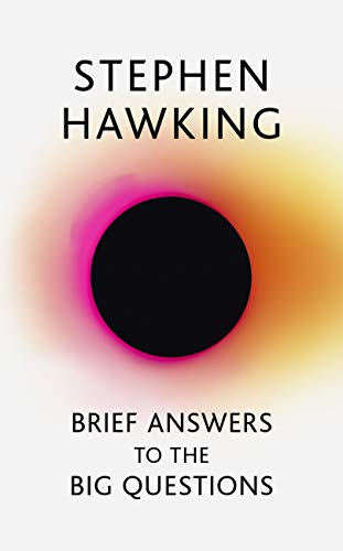 Brief Answers to the Big Questions: the final book from Stephen Hawking (English Edition)