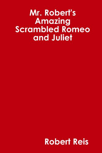 Mr. Robert's Amazing Scrambled Romeo and Juliet