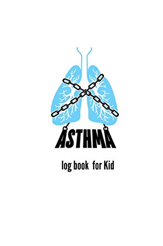 asthma… log book for kid: Undated blank asthma symptoms tracker with Medication triggers, Peak flow Meter include Exercise tracker Organizer