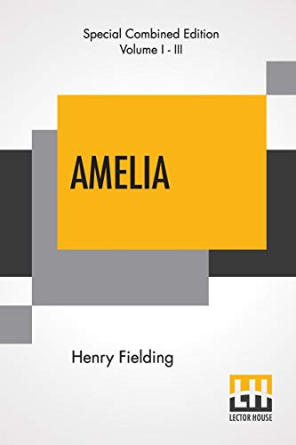 Amelia (Complete): Complete Edition Of Three Volumes Edited By George Saintsbury – Paperback