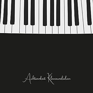 Achtsamkeit Klaviermelodien - Friedliche Natur und Instrumentalmusik für Spirituelle Praktiken