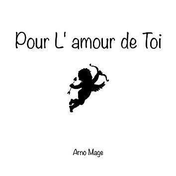 Pour L'amour de Toi