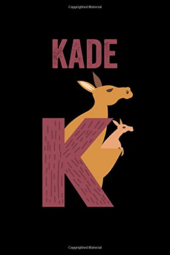 Kade: Journal (Diary, Notebook) Personalized Custom Name Alphabet Kangaroo Birthday Gift for Boys