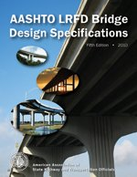 AASHTO LRFD Bridge Design Specifications, Customary U.S. Units, 5th Edition, with 2010 Interim Revisions
