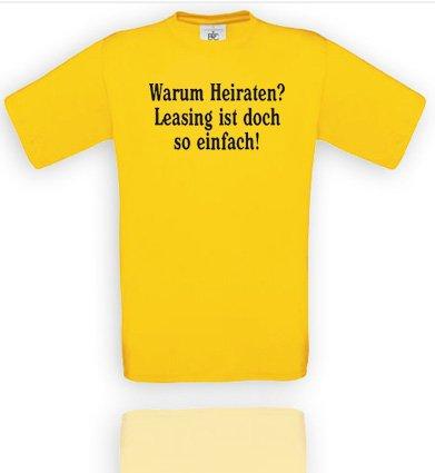Comedy Shirts Herren T-Shirt Gr. M - Gelb/Schwarz Warum Heiraten? Leasing ist doch so einfach!