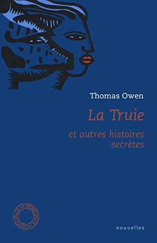 La Truie: et autres histoires secrètes (Espace Nord t. 36) (French Edition)