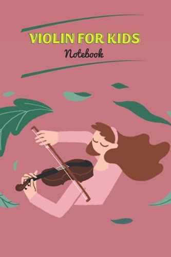 Violin for Kids Notebook: Notebook Journal  Diary  Lined - Size 6x9 Inches 100 Pages