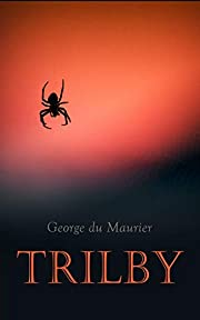 Trilby: A Dark Romance