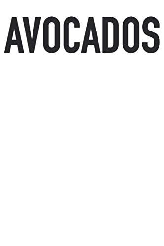 Avocados: Vegan Notebook I Avocados Prints Journal Notepad (A5 6