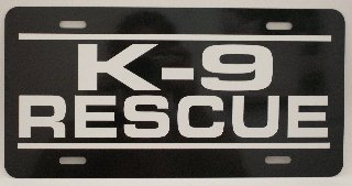 K-9 RESCUE METAL LICENSE PLATE 6X12 TAG DOG POLICE GERMAN SHEPHERD LABRADOR GOLDEN RETRIEVER BORDER COLLIE P71 HERO SEARCH NOVELTY GIFT GARAGE MAN CAVE BAR SHOP WALL ART SIGN FITS FORD CHEVY DODGE