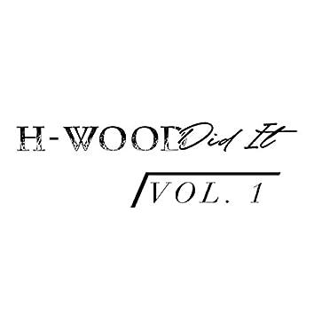 H-Wood Did It, Vol. 1