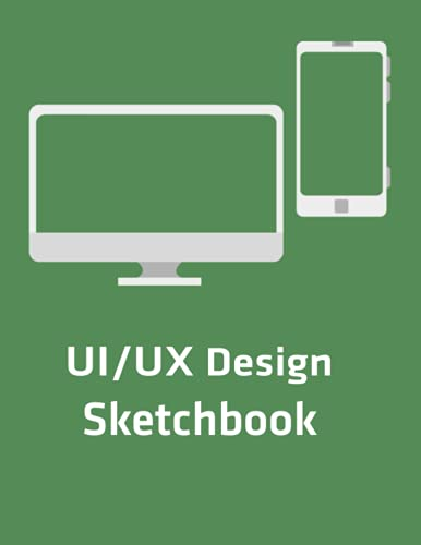 UI/UX Design Sketchbook: Dot Grid UI and UX Notebook for User Interface and User Experience Designers