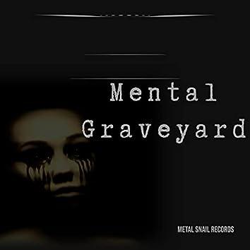 Mental Graveyard