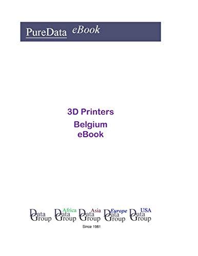 3D Printers in Belgium: Market Sales