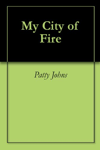 My City of Fire (English Edition)