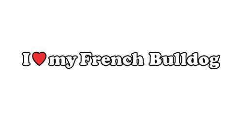 MAGNET I Love My French Bulldog Sticker