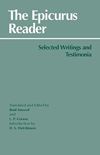 The Epicurus Reader: Selected Writings and Testimonia (Hackett Classics)