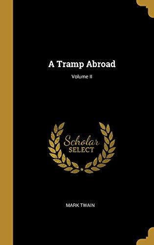 A Tramp Abroad; Volume II