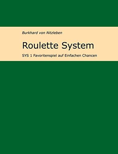 Roulette System 1: Favoritenspiel auf Einfachen Chancen
