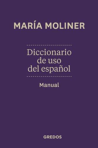 Diccionario de uso de español. Manual: Nueva edición [Lingua spagnola]