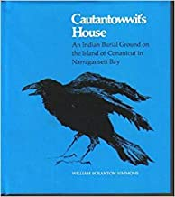 Cautantowwit's House: An Indian Burial Ground on the Island of Conanicut in Narragansett Bay