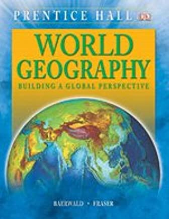 WORLD GEOGRAPHY STUDENT EDITION C2009 PRENTICE HALL