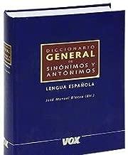 Diccionario General de Sinonimos y Antonimos Lengua Espanola/General Dictionary of Synonyms and Antonyms Spanish Language (Spes) (Spanish Edition)