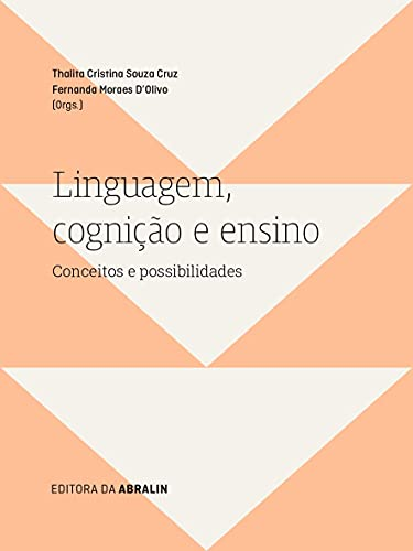 Linguagem, cognição e ensino: Conceitos e possibilidades